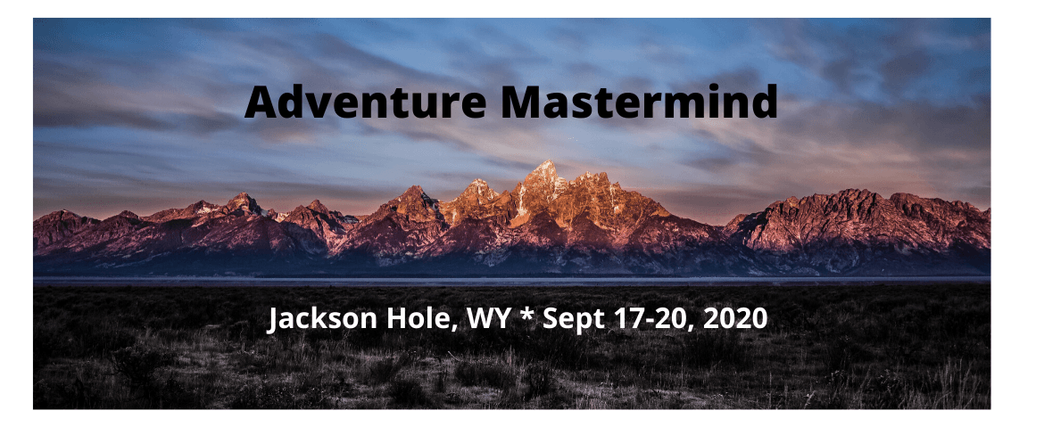 Executive Athletes and Grand Dynamics launch inaugural Adventure Mastermind Executive Retreat – September 17th-20th in Jackson Hole, Wyoming