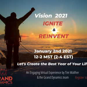 VISION 2021: IGNITE and REINVENT