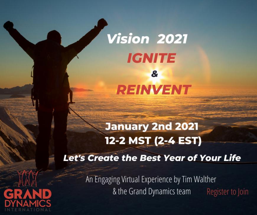 VISION 2021 – IGNITE & REINVENT